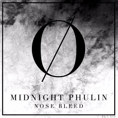 Midnight Phulin - Nose Bleed
