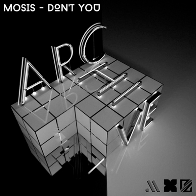 Mosis - Don't You