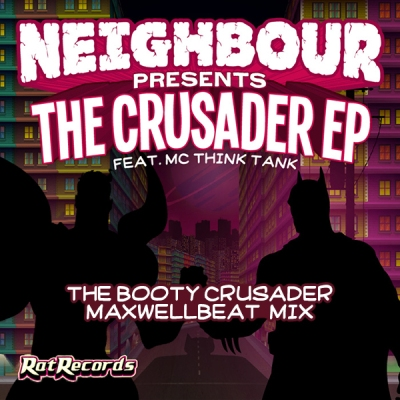 Neighbour feat. MC Thinktank - The Booty Crusader (MaxWellBeat Mix)