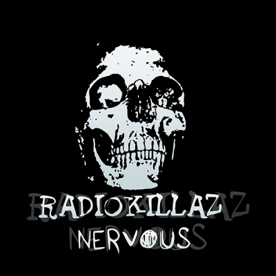 RadioKillaZ - Nervous