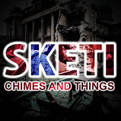 Sketi - Chimes And Things
