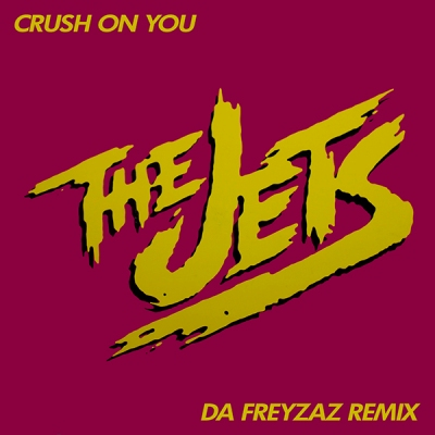 The Jets - Crush On You (Da Freyzaz Remix)