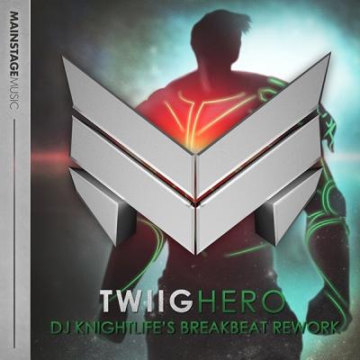 TWIIG - Hero (DJ Knightlife's Breakbeat Rework)