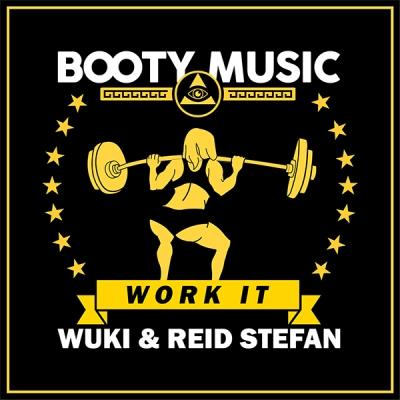 Wuki & Reid Stefan - Work It