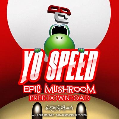 Yo Speed - Epic Mushroom