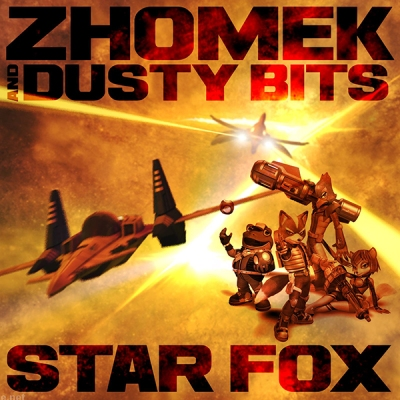 Zhomek & Dusty Bits - Star Fox