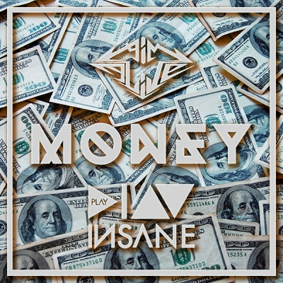 Aim Alive x Play Insane - Money