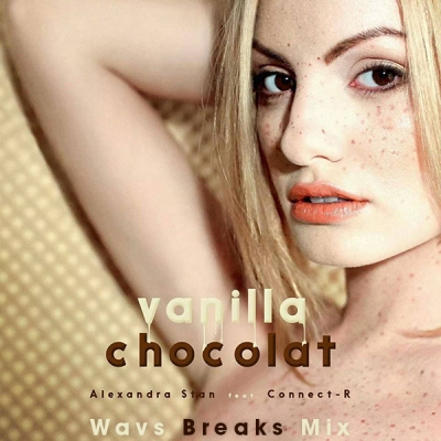 Alexandra Stan feat. Connect-R - Vanilla Chocolat (Wavs Breaks Mix)
