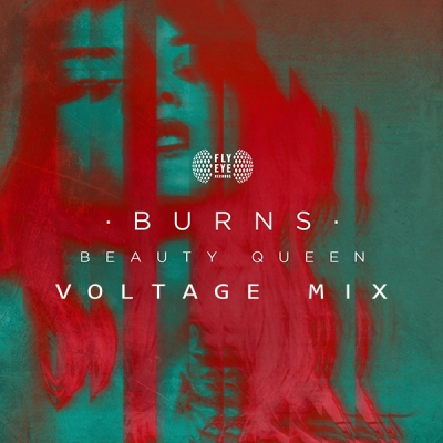 BURNS - Beauty Queen (Voltage Mix)