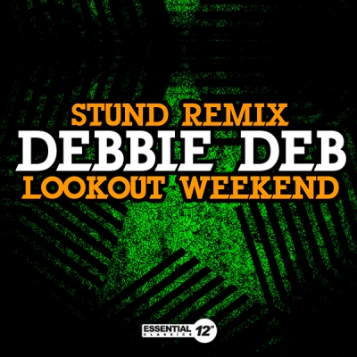 Debbie Deb - Lookout Weekend (STUND Remix)