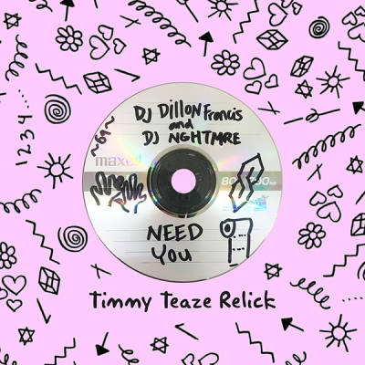 Dillon Francis & NGHTMRE - Need You (Timmy Teaze Relick)