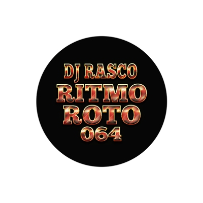 DJ Rasco - Ritmo Roto [064]
