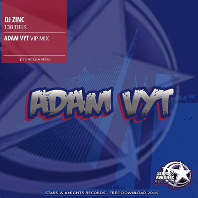 DJ Zinc - 138 Trek (Adam Vyt VIP Mix)