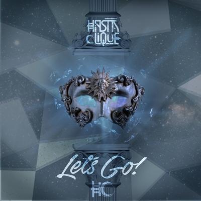 Hipsta Clique - Lets Go!