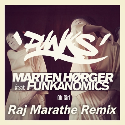 Marten Hørger - Oh Girl (Raj Marathe Remix)