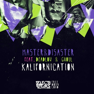 Master & Disaster feat. Deadlow & Ghoul - Kalifornikation
