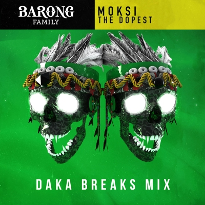 Moksi - The Dopest (DaKa Breaks Mix)