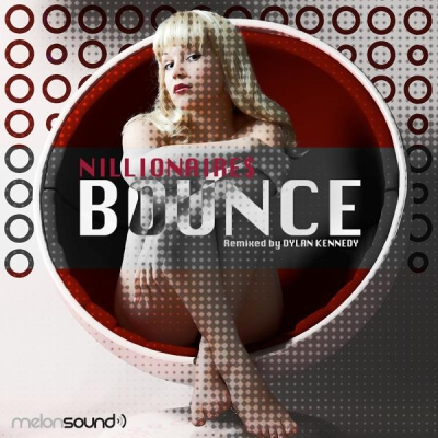 Nillionaire$ - Bounce (Dylan Kennedy Remix)