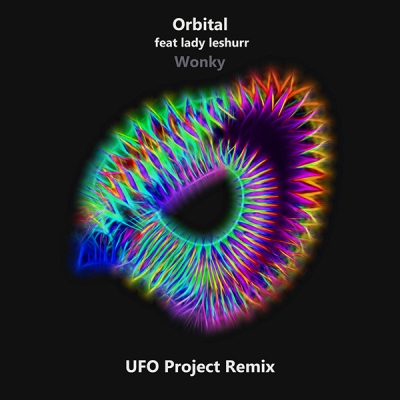 Orbital feat. Lady Leshurr - Wonky (UFO Project Remix)