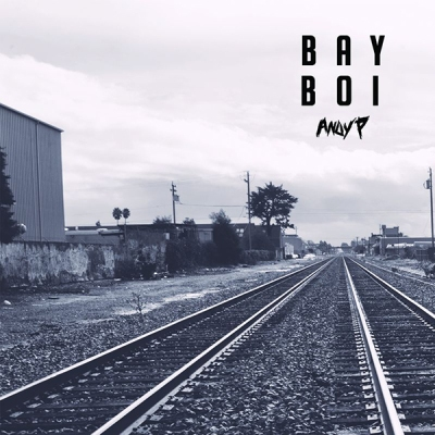 Andy P - Bay Boi