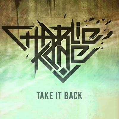 Charlie Kane - Take It Back