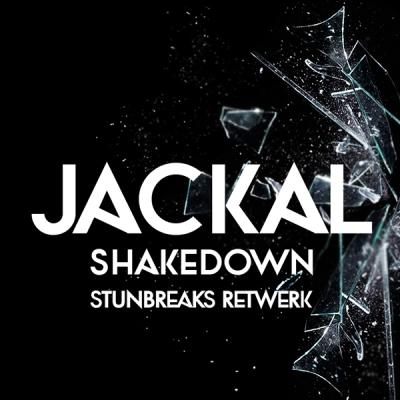 Jackal - Shakedown (StunBreaks Retwerk)