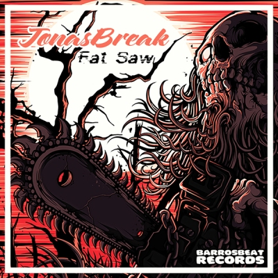 JonasBreak - Fat Saw