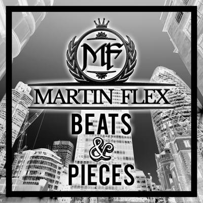 Martin Flex - Beats & Pieces Vol.1