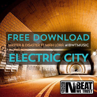 Master & Disaster feat. Miah Lora - Electric City
