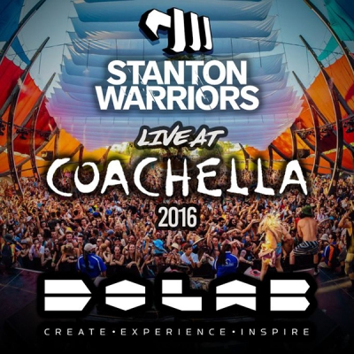 Stanton Warriors - Live At Coachella 2016