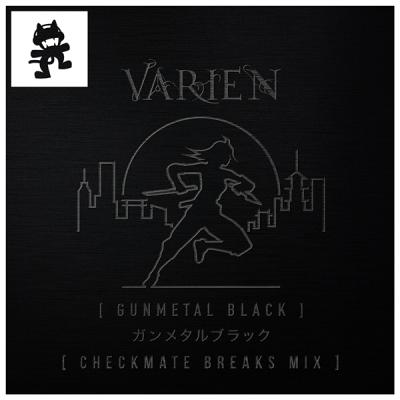 Varien - Gunmetal Black (Checkmate Breaks Mix)