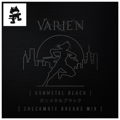 Varien - Gunmetal Black (Checkmate Breaks Mix)