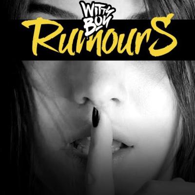 Wittyboy - Rumours
