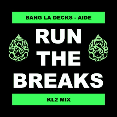 Bang La Decks - Aide (KL2 Mix)