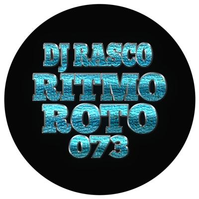 DJ Rasco - Ritmo Roto [073]