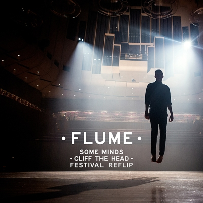 Flume - Some Minds (Cliff The Head Festival ReFlip)
