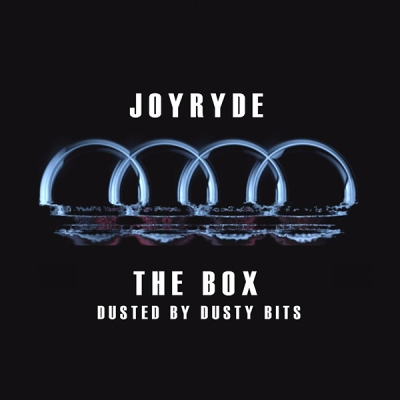 JOYRYDE - The Box (Dusted by Dusty Bits)
