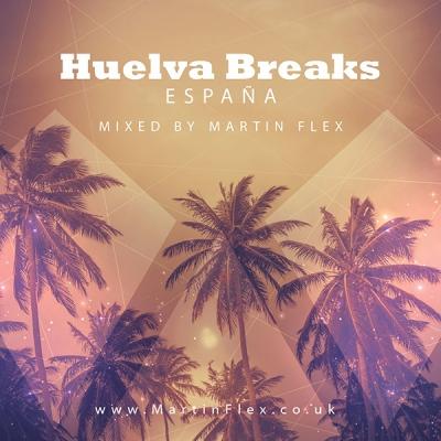 Martin Flex - Huelva Breaks España