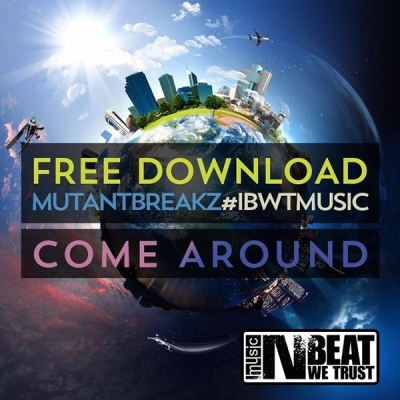 Mutantbreakz - Come Around