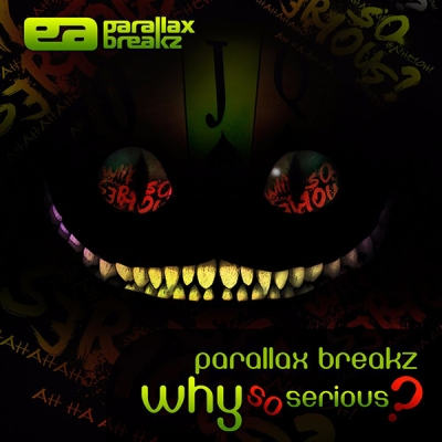 Parallax Breakz - Why So Serious