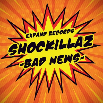 Shockillaz - Bad News