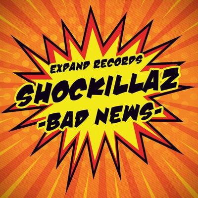 Shockillaz - Bad News