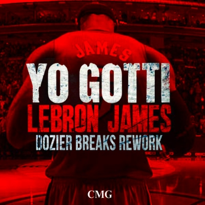 Yo Gotti - LeBron James (Dozier Breaks Rework)