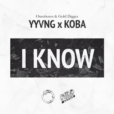YYVNG x KOBA - I Know