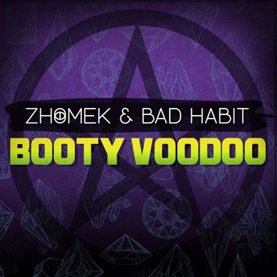Zhomek & Bad Habit - Booty Voodoo