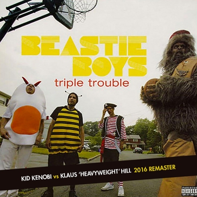 Beastie Boys - Triple Trouble (Kid Kenobi vs. Klaus 'Heavyweight' Hill 2016 Remaster)