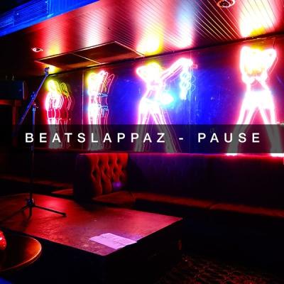 Beatslappaz - Pause