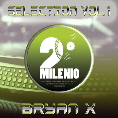 Bryan X - Segundo Milenio Selection Vol.1