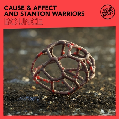 Cause & Affect and Stanton Warriors - Bounce