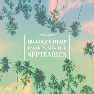 Earth, Wind & Fire - September (Bradley Drop ReRub)